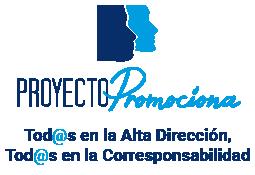 Proyecto Promociona - Tod@s en la alta dirección, Tod@s en la corresponsabilidad