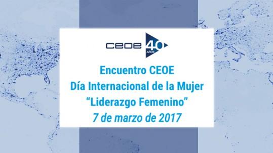 """Encuentro CEOE Día Internacional de la Mujer """"Liderazgo Femenino"""""""